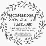 Show and Tell Tuesday – Three Things I Can't Live Without!