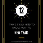 12 Things You Need to Know For the New Year
